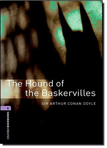 The Hound of the Baskervilles: 1400 Headwords. (Oxford Bookworms Library)の詳細を見る