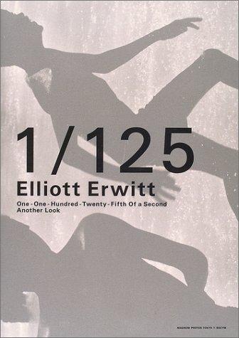 1/125 もうひとつのまなざし―エリオット/アーウィット作品集の詳細を見る