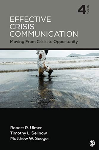 Download Effective Crisis Communication: Moving From Crisis to Opportunity (NULL) 1506315739