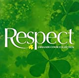 RESPECT~J-BALLADE COVER COLLECTION~