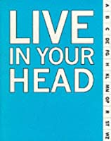 Live in Your Head: Concept and Experiment in Britain 1965-1975