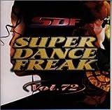スーパー・ダンス・フリーク(72)