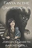Fanya in the Underworld