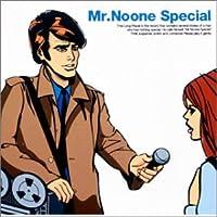 Mr.Noone Special