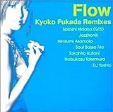 Flow~Kyoko Fukada Remixes~