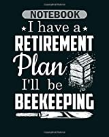 Notebook: bee beekeeper - 50 sheets, 100 pages - 8 x 10 inches