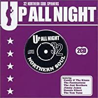 Up All Night: 32 Northern Soul Spinners
