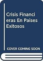 Crisis Financieras En Paises Exitosos