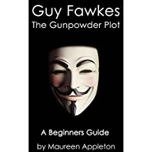 Guy Fawkes: The Gunpowder Plot