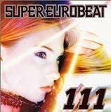 スーパー・ユーロビート Vol.111