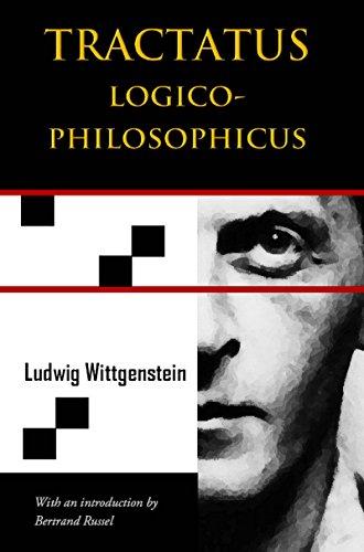 Tractatus Logico-Philosophicus (Chiron Academic Press - The Original Authoritative Edition) (English Edition)
