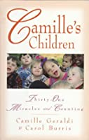 Camille's Children: 31 Miracles and Counting