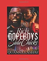 Rich Dopeboys and Sidechicks: An African American Love Story