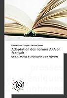 Adaptation des normes APA en Français: Une assistance à la rédaction d'un mémoire