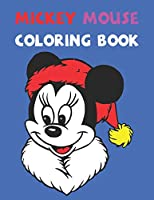 Mickey Mouse Coloring Book: Best Gifts For Kids And Toddler. Ideal For Kids And Adults To Inspire Creativity And Relaxation With 20 Coloring Pages Of Mickey Mouse.