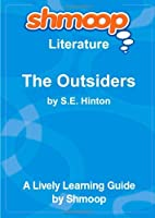 The Outsiders: Shmoop Literature Guide [並行輸入品]