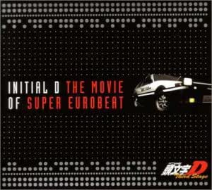INITIAL D THE MOVIE OF SUPER EUROBEAT