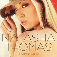 Playin With Fire by Natasha Thomas