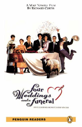 Penguin Readers: Level 5 FOUR WEDDINGS AND A FUNERAL (Penguin Readers (Graded Readers))の詳細を見る