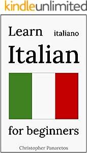 Learn Italian: for beginners (English Edition)
