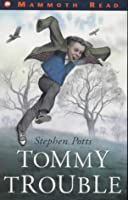 Tommy Trouble (Mammoth Read S.)