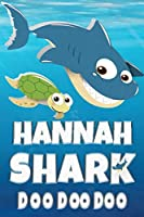 Hannah Shark Doo Doo Doo: Hannah Name Notebook Journal For Drawing Taking Notes and Writing, Personal Named Firstname Or Surname For Someone Called Hannah For Christmas Or Birthdays This Makes The Perfect Personolised Fun Custom Name Gift For Hannah