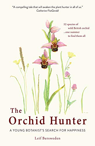 The Orchid Hunter: A Young Bot...