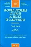 Edouard lafferriere, un juriste au service de la republique