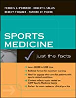 Sports Medicine: Justs the Facts (McGraw-Hill Just the Facts)