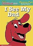 I See My Dad (Phonics Fun Reading Program)