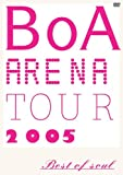 BoA ARENA TOUR 2005-BEST OF SOUL- [DVD] 画像