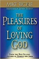 The Pleasures of Loving God