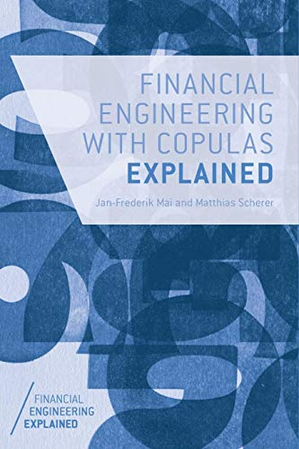 Download Financial Engineering with Copulas Explained (Financial Engineering Explained) 1137346302