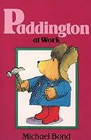 Paddington at Work (Lions S.)