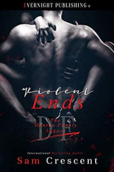 Violent Ends (The Denton Family Legacy Book 5) by [Crescent, Sam]