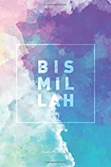 Bismillah Lined Notebook: Journal with 120 Pages & Cream Quality Lined Paper – Perfect as a Gift item! ペーパーバック
