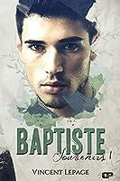 Baptiste: Souvenirs, tome I