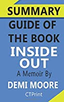 Summary Guide of The Book Inside Out: A Memoir by Demi Moore