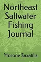 Northeast Saltwater Fishing Journal