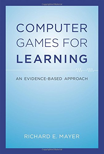 Download Computer Games for Learning: An Evidence-Based Approach (The MIT Press) 0262027577