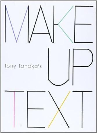 Tony Tanaka's makeーup text