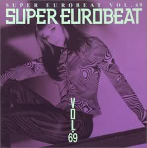 スーパー・ユーロビート Vol.69