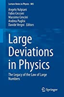 Large Deviations in Physics: The Legacy of the Law of Large Numbers (Lecture Notes in Physics)