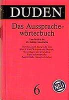 Duden Ausspracheworterbuch: Worterbuch der Deutschen Standardaussprache (Beitrage Zur Betriebswirtschaftlichen Forschung)