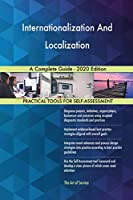 Internationalization And Localization A Complete Guide - 2020 Edition