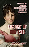History of Hortense