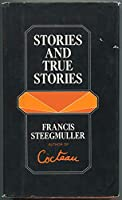 Stories and True Stories