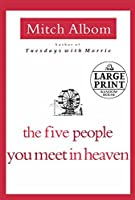 The Five People You Meet in Heaven (Random House Large Print)