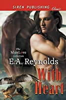 With Heart (Siren Publishing Classic Manlove)