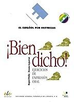 Español por destrezas ¡Bien dicho! Arbeitsbuch mit Audio-CD: Ejercicios de expresión oral